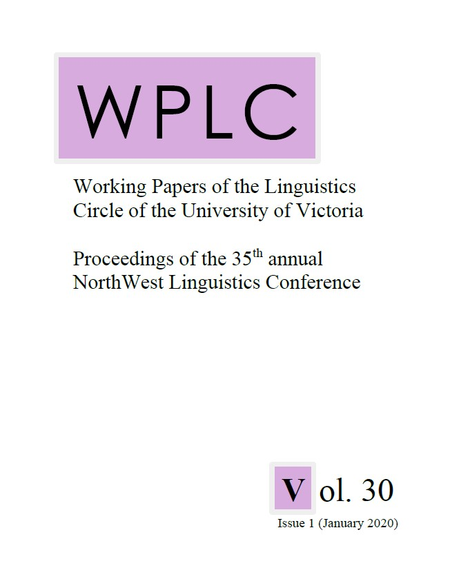 Working Papers of the Linguistics Circle of the University of Victoria, Volume 30, Issue 1: Proceedings of the thirty-fifth annual North West Linguistics Conference